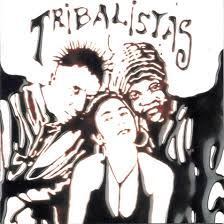 3. Tribalistas